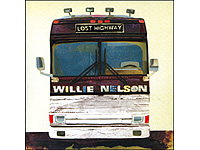 Willie Nelson - Lost Highway (Bild 1)