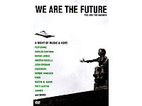 We are the Future - A Night of Music & Hope (Bild 1)