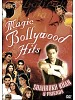 Magic Bollywood Hits